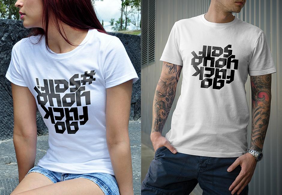 Go Fuck Your Self und Go Fuck Your Selfi T-Shirt